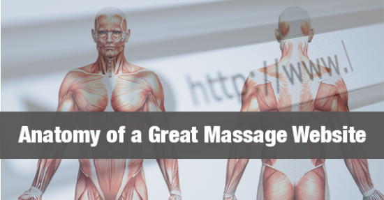Anatomy of a Great Massage Therapy Website