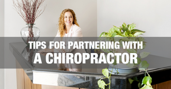7 Simple Tips for Massage Therapists Partnering with a Chiropractor