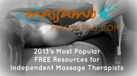 2013's Most Popular FREE Massamio Resources for Independent Massage Therapists