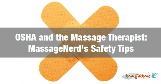 OSHA and the Massage Therapist: MassageNerd's Safety tips
