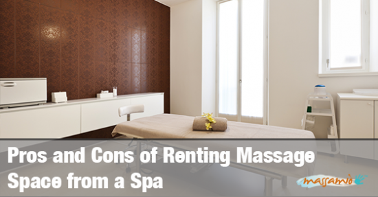 Pros and Cons of Renting Massage Space from a Spa