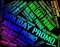 5 How-To's for Your Holiday Promo Message: marketing tidbits to mull